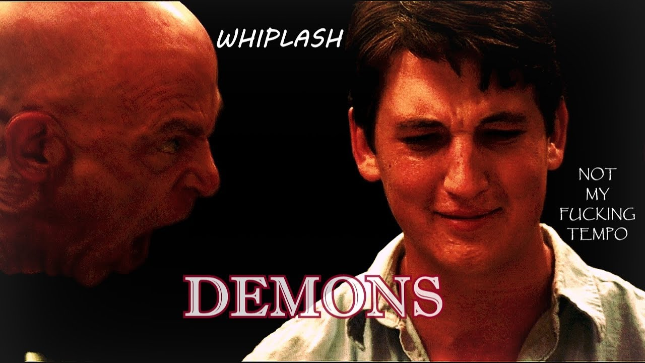 Not My Fucking Tempo whiplash | demons