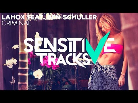 Lahox ft Ben Schuller - Criminal
