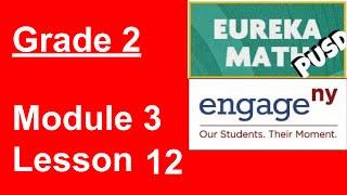 Eureka Math Grade 2 Module 3 Lesson 12