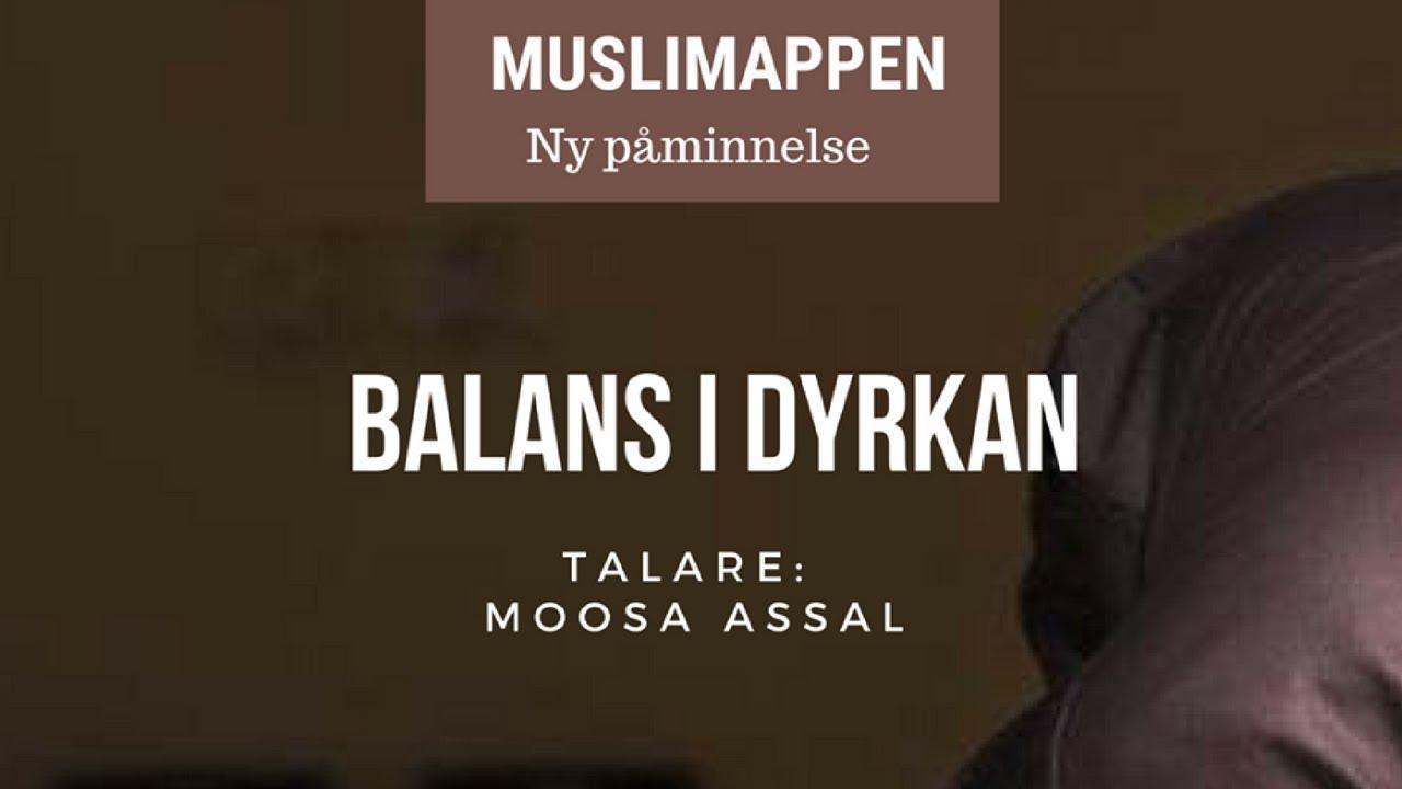 Balans i dyrkan | Muslimappen