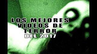 Los Mejores Videos de Terror del 2017 l Pasillo Infinito