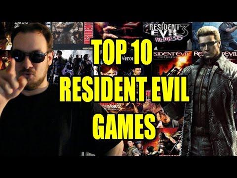 Top 10 Resident Evil Games
