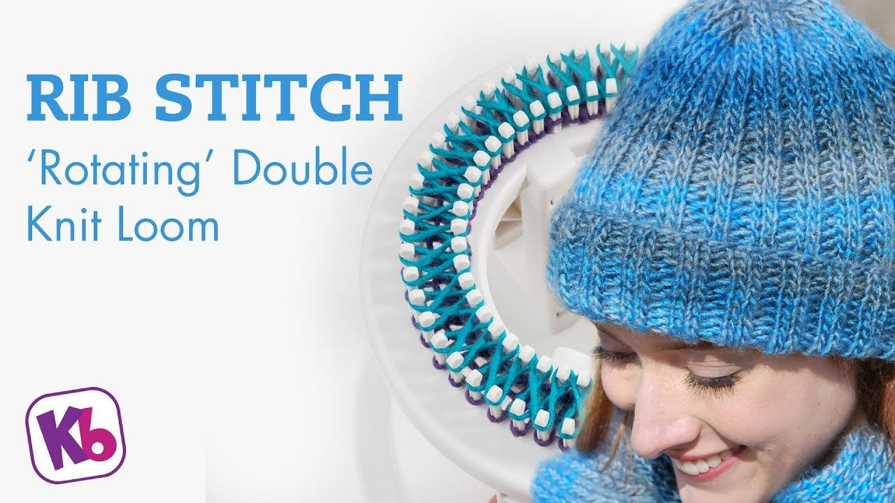 Double Knitting In The Round Youtube : Rib stitch for double knit on rotating loom