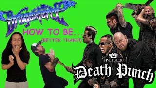 DragonForce Write a Five Finger Death Punch Song in 5mins Like Living The Dream