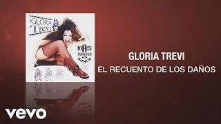 Gloria Trevi - El Recuento de los Danos