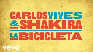 La Bicicleta - Shakira ft Carlos Vives