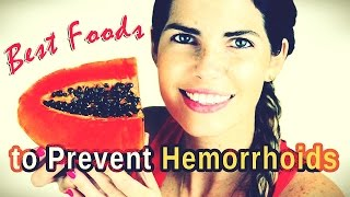 Eat These 9 Foods to Prevent Hemorrhoid Recurrence