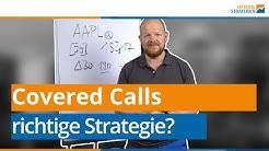 Covered Calls – ist das jetzt die richtige Strategie