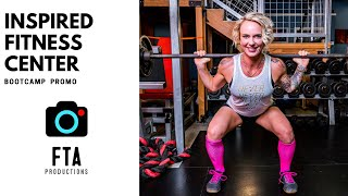 FTA Productions | Inspired Fitness Training Center Bootcamp Promo Video