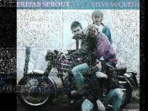 PREFAB SPROUT - FARON YOUNG (STEVE McQUEEN)
