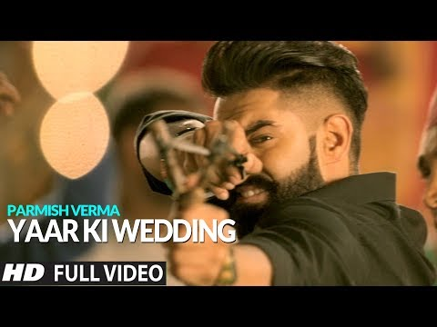 YAAR KI WEDDING (Full Song) - Goldy | Parmish Verma | Rocky Mental | Latest Punjabi Songs | Lokdhun Mp3