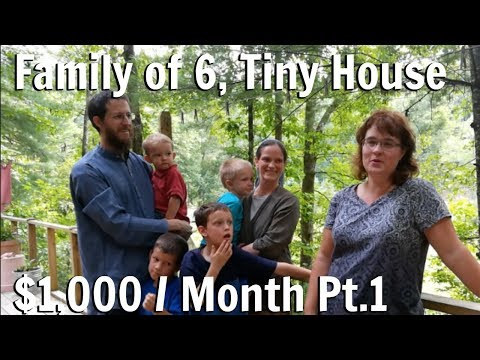 Family of 6 Lives on $1,000 Month in a Tiny House! Part 1 / How to live on one income