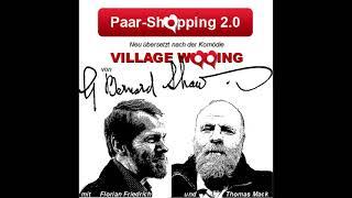 Village Wooing - 3.  Unterhaltung