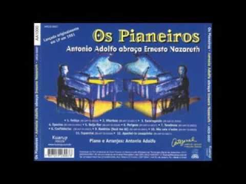 Antônio Adolfo - Abraça Ernesto Nazareth - 1981 - Full Album