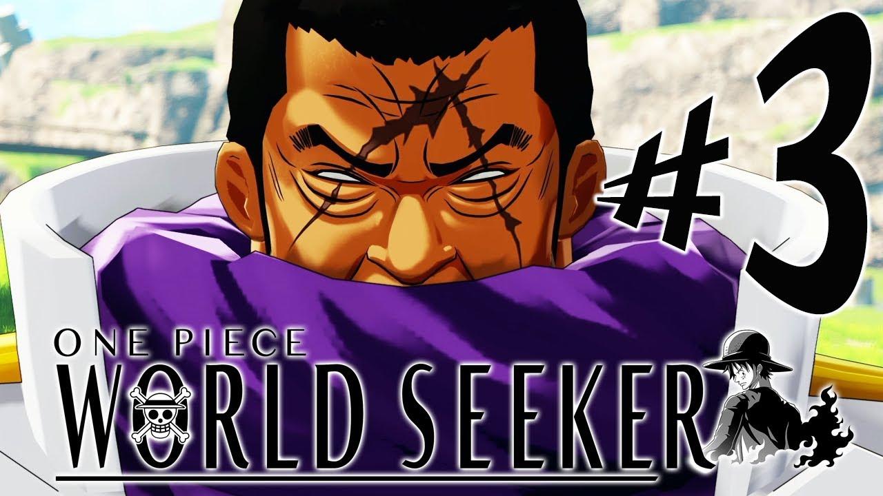 One Piece World Seeker - Parte 3: Os Almirantes e a Germa 66!!! [ PS4 Pro -  Playthrough ]