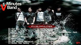 Five  Minutes Full Album - Koleksi Terbaik Band Five Minutes ( Band thn 2000 )