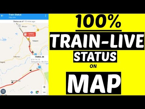 Train Live Status On Google Map | 100% Work | Must Watch