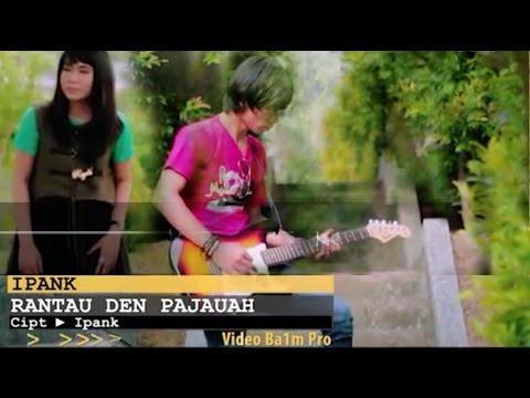Lagu Minang Terbaru   Rantau Den Pajauah With Liryc