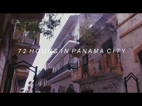 72 hours in Panama City