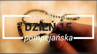 Nowenna pompejańska - dzień 15