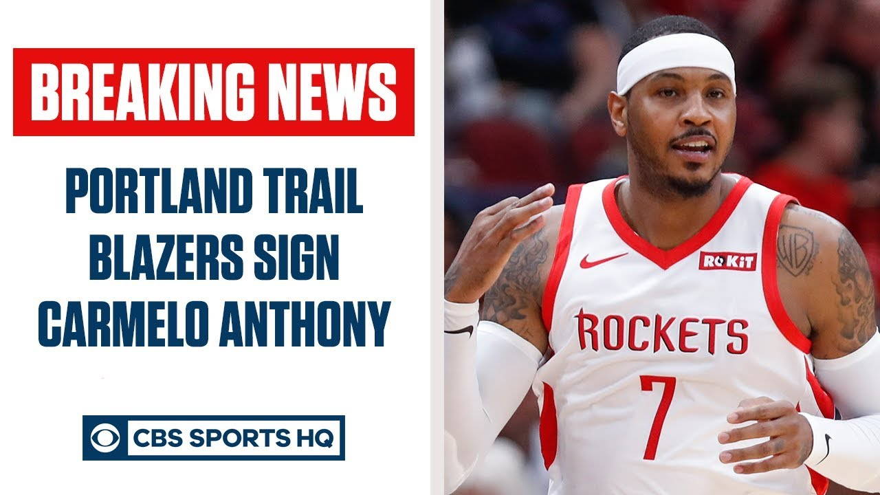 Carmelo Anthony will sign with Portland Trail Blazers on non ...