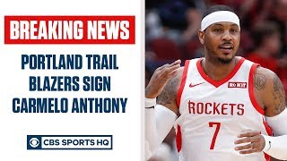 BREAKING: Carmelo Anthony signs with Portland Trail Blazers, RETURNS to NBA | CBS Sports HQ