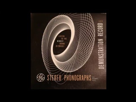 "GE Stereo Demonstration Record - ""The Newest Sound In Music"""