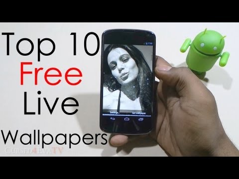 10 Top Live Wallpapers (Free) For Android - 2013 - Android Tips #1 - Cursed4Eva.com