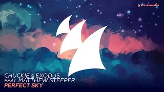 Chuckie & Exodus feat. Matthew Steeper - Perfect Sky (Radio Edit)