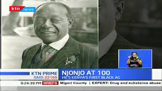 NJONJO AT 100: The intriguing story of Kenya's first Attorney General Charles Njonjo