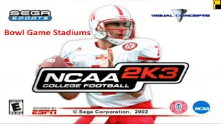 NCAA College Football 2K3 Bowl Game Stadiums