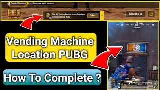 Vending Machine Mission In PUBG Mobile | How To Complete Vending Machine Mission In Miramar