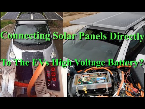 Solar Powered Nissan Leaf - Connecting Solar Directly to EV Battery