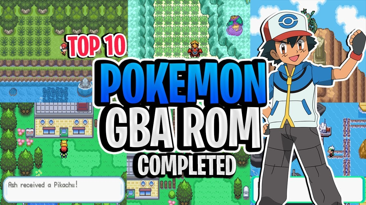 Top 10 completed Pokemon GBA ROM hacks 2019!!!