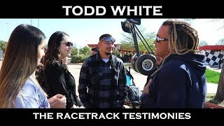 Todd White Step Into Your Calling The Race Track Testimonies