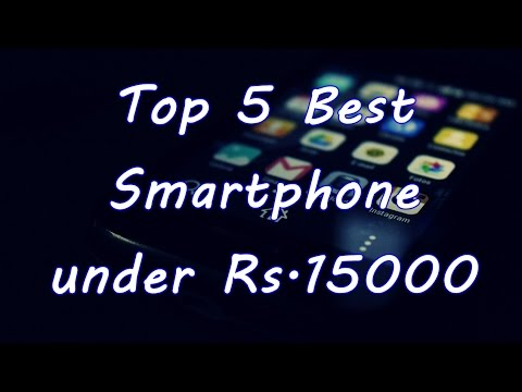 Top 5 best smartphone under 15000 in india [May 2017]