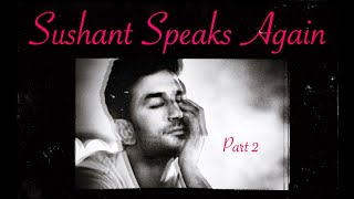 Sushant Singh Rajput Spirit Session FOLLOW UP. More DETAILS Given as he Speaks CLEARLY.