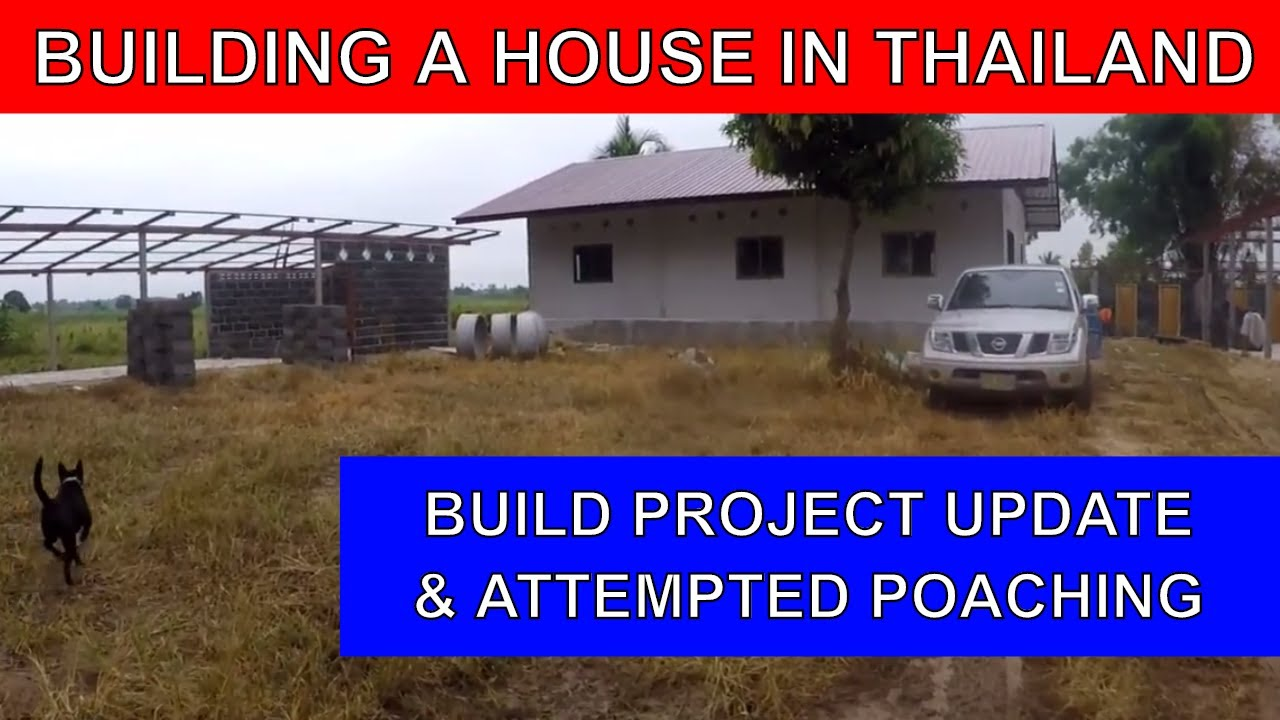 Building A House In Thailand Farm Update Rural Life T