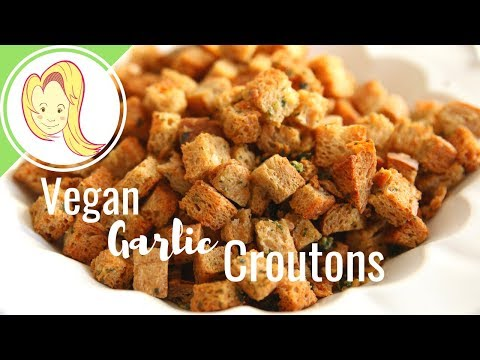 Vegan Garlic Croutons
