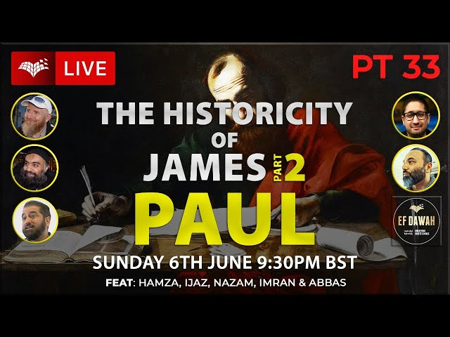 Testing the Historicity of James Pt 2   Paul   Part 33