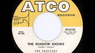 The Coasters   The Shadow Knows 1958