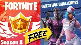 Fortnite: Overtime Challenges - How to Get Season 8 Battle Pass - Free!!!