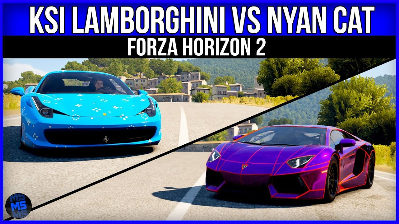 Ksi Lamborghini Vs Nyan Cat Forza Horizon 2 Youtube