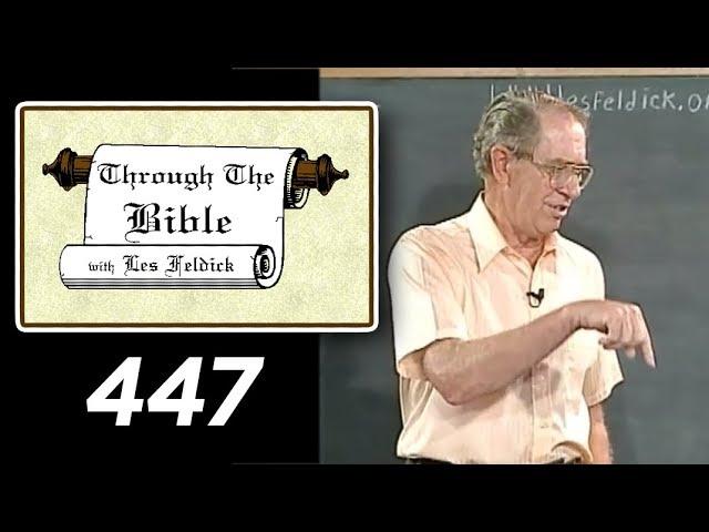 [ 447 ] Les Feldick [ Book 38 - Lesson 1 - Part 3 ] Ephesians 4:12-24 |a