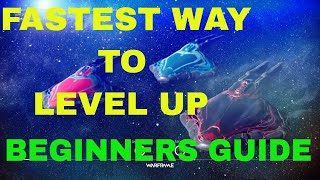 Warframe: fastest way to level up 2018