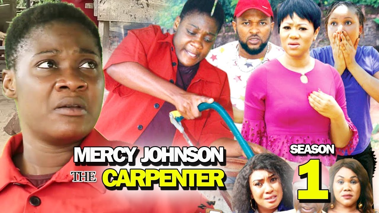 Download MERCY JOHNSON THE CARPENTER SEASON 1 - New Hit Movie 2019 Latest Nigerian Movie | Nollywood Movies