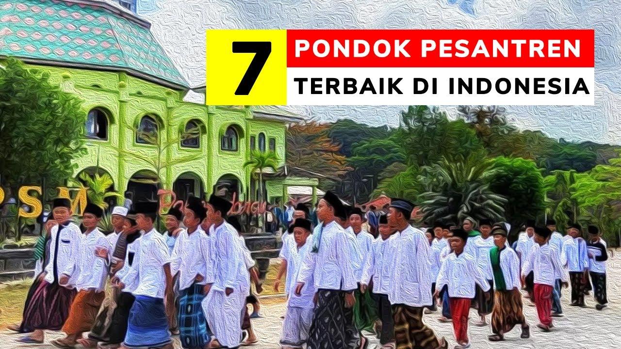 7 PESANTREN TERBAIK & TERFAVORIT DI INDONESIA 2021