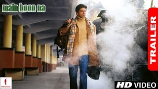 Main Hoon Na - Trailer | Shah Rukh Khan, Sushmita Sen, Zayed Khan, Amrita Rao