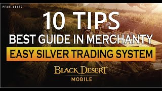 Mechantry Black Desert Mobile Guide English (Trading System Easy Money)