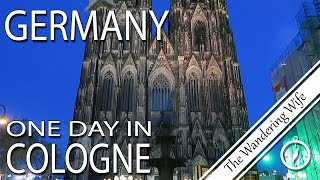 GERMANY: One Day in Cologne | TRAVEL VLOG #0154